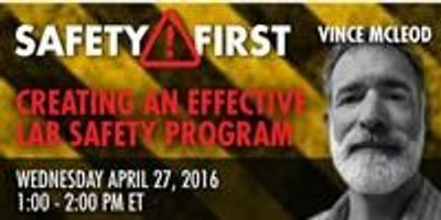 Webinar: Creating an Effective Lab Safety Program