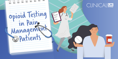 Opioid Testing in Pain Management Patients