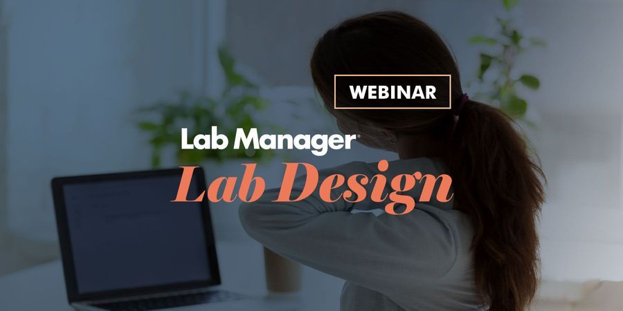 The Future of Science is (Comfortably) Within Reach: Lab Design and Ergonomics