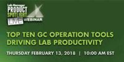 Top Ten GC Operation Tools Driving Lab Productivity