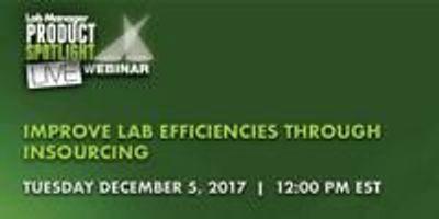 Improve Lab Efficiencies through Insourcing