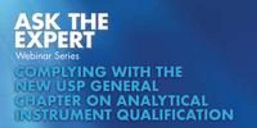 Complying with the New USP General Chapter on Analytical Instrument Qualification