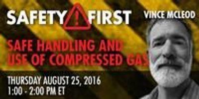 Webinar: Safe Handling and Use of Compressed Gas
